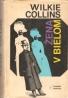 Wilkie Collins: Žena v bielom