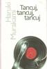 Haruki Murakami- Tancuj, tancuj, tancuj