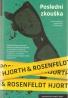 M. Hjorth a Hans Rosenfeldt- Poslední zkouška