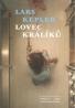 Lars Kepler- Lovec Králíků