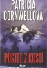 Patricia Cornwellová- Posteľ z kostí