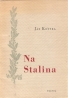 Ján Kostra- Na Stalina