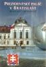 kolektív- Prezidentský palác v Bratislave