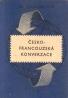 kolektív- Česko - Francouzská konverzace