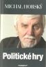 Michal Horský- Politické hry