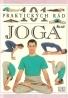 kolektív- 101 praktických rád Joga