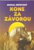 Michal Repovský- Kone za závorou