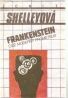 Shelleyová- Frankenstein čiže moderný Prometeus