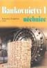 B.Šenkýňová- Bankovnictví I učebnice