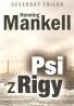 Henning Mankell- Psi z Rigy