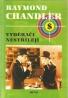 Raymond Chandler: Vyděrači nestřílejí