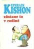 E.Kishon- Zůstane to v rodine