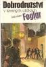 Jaroslav Foglar- Dobrodružství v temných uličkách