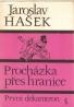 Jaroslav Hašek- Procházka přes hranice