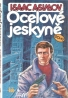 Isaac Asimov-Ocelové jeskyně