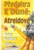 Brian Herbert- Předehra k Duně: Atreidové