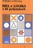 G.Bizám- Hra a logika v 85 príkladoch