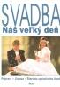 kolektív- Svadba / náš veľký deň