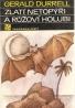 G.Durrell- Zlatí netopýři a růžoví holubi