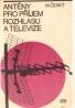 M.Český- Antény pro příjem rozhlasu a televize