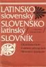 Kolektív autorov: Latinsko Slovenský- Slovensko Latinský slovník