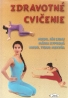 J.Lidaj a kolektív- Zdravotné cvičenie