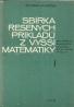A.Hlaváček- Sbírka řešených příkladů z vyšší matematiky