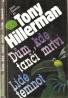 Tony Hillerman- Dům, kde tančí mrtví / lidé temnot