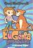 Geri Halliwell- Eugénia Levanduľová a strašný tiger