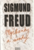 Sigmund Freud- Myšlienky a úvahy