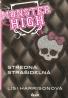 Lisi Harrisonová- Monster High-Stredná strašidelná a íné I-IV