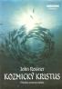John Rossner- Kozmický Kristus