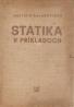 Vojtech Balažovjech: Statika v príkladoch