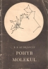 B.B.Kudrjavcev- Pohyb Molekul
