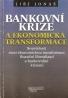J.Jonáš- Bankovní krize a ekonomická transformace