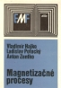 V.Hajko a kolektív- Magnetizačné procesy