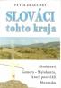 Peter Dragijský- Slováci tohto kraja