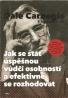 Dale Carnegie-Jak se stát úspěšnou vůdčí osobností a efektivně se rozhodovat