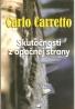 Carlo Carretto- Skutočnosti z opačnej strany