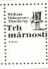 W.M.Thackeray- Trh márnosti