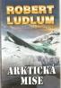 Robert Ludlum- Arktická mise