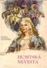 Zuzka Zguriška- Husitská nevesta