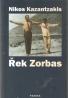 Nikos Kazantzakis- Řek Zorbas