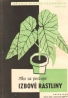 kolektív- Ako sa pestujú izbové rastliny