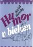 Michal Horecký- Humor v bielom