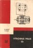 R.Lisáček- Výrobná prax III