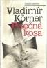 Vladimír Körner- Písečná kosa