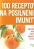 Ch. Haigh- 100 receptov na posilnenie imunity