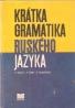 kolektív- Krátka gramatika Ruského jazyka