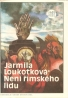Jarmila Loutková- Není Říského lidu